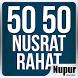 50 50 Nusrat - Rahat by NAV Records