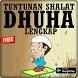 Tuntunan Sholat Dhuha Terlengkap by Semoga Sukses Selalu