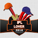IPL LOVER by Soft App Devloper