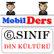 Din Kültürü   6.SINIF by Mobil Ders