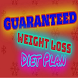 Guaranteed Weight Loss Diet Plan