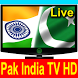 Pak India TV Channels Free by HD TV For Mobile