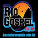 Rio Gospel FM by Host Rio Preto