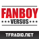 Fanboy Versus: Comic Podcast by Radio Free Cybertron