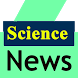 Science News by Mega Apps Top