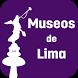 Museos de Lima by Municipalidad de Lima
