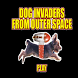 Dog Invaders From Outer Space by Ahha Production