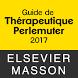 Guide de thérapeutique 2017 by Elsevier Masson SAS