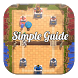 Simple Game Guide Clash Royale by GatotKaca69