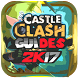 Guides & Tips For Castle Clash by SUPER GUIDES