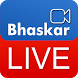 Bhaskar Live by D.B. Corp. ltd.
