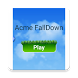 Acme FallDown by Acme Techzone