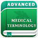 Advanced Medical Terminology by appmaniateam