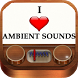 Ambient Sounds Music Radio by Your Favorite Apps