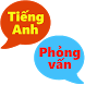 Tiếng Anh phỏng vấn song ngữ by Innovative K