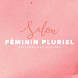 Salon Feminin Pluriel by RIN ZINZIN