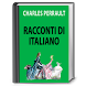 Charles Perrault. Racconti by Publishing House