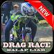 Drag Race Balap Liar Motor