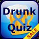 Drunk & Quiz by LRSdeCo