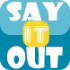 Confession app - Say it Out by Harshit jain