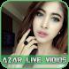 Hot Azar Live Vidios Show Tips by NICOLE LIU