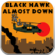 Blackhawk Almost Down by Vision Strike Ware, LLC