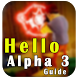 Guide for Hello Neighbor Alpha by lavapp