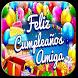 Feliz Cumpleaños Amiga by Creative Image Apps