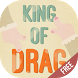 King of Drag Free by DOINUS CO.,LTD