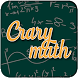 Crazy Math - Learn Funny Mathematic