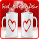 Good Morning Greetings/Wishes by warisapps