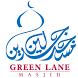 Green Lane Masjid Prayer Times by Green Lane Masjid