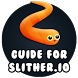 Guide for Slither io by Mhmapp Studio