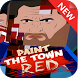 Tips Paint the Town Red 2017 by RED five inc