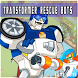 TIPS FOR TRANSFORRMER RESCUE BOTS