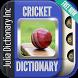 Cricket Dictionary by Julia Dictionary Inc