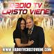 Radio TV Cristo Viene by Ministerio TV