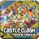 Tips & Tricks for Castle Clash