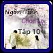 Ngôn tình chọn lọc tập 10 by NgonTinhChonLocVN