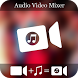 Audio Video Mixer by Video App Gallery