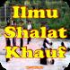 Tata Cara Sholat Khauf Lengkap