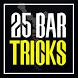 25 Bar Tricks