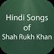 Hindi Songs of Shah Rukh Khan by HIND APPS