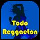 Todo Reggeaton. Emisoras Radio by Radios Online Musica en vivo gratis