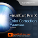 Color Correction For FCPX 10.2 by NonLinear Educating Inc.