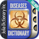 Disease Dictionary by Julia Dictionary Inc