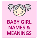 Baby Girl Names With Meanings, Shortlist from A-Z by BabyOnBoard