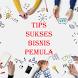 Tips Sukses Bisnis Pemula by Bryan Weaver