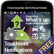 Touchless Notifications Free by DYNA Logix