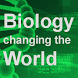 Biology: Changing the World by Society of Biology